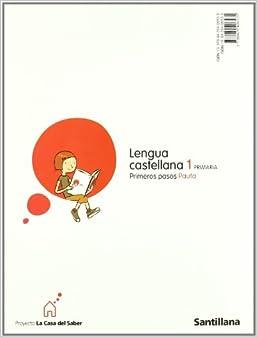 Casa Del Saber: Lengua Pauta Primeros Pasos (Spanish Edition): Unknown
