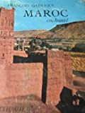 img - for Maroc enchant  book / textbook / text book