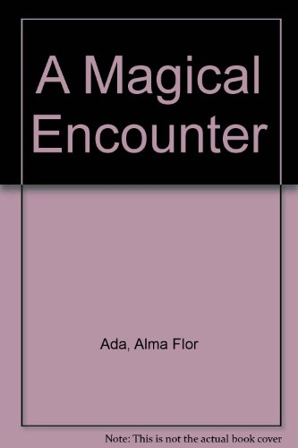 A Magical Encounter: Spanish language children's literature in the classroom