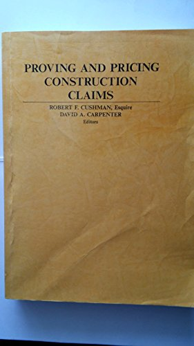 Proving and Pricing Construction Claims (Construction Law Library)