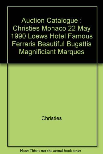 auction-catalogue-christies-monaco-22-may-1990-loews-hotel-famous-ferraris-beautiful-bugattis-magnif