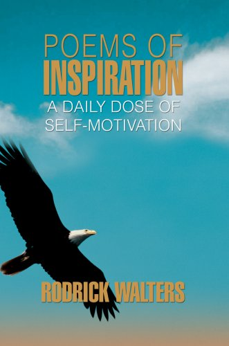 Poems of Inspiration: A Daily Dose of Self-Motivation