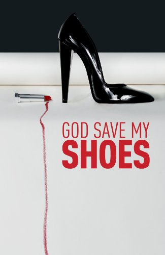 god-save-my-shoes