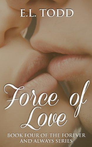 Force of Love (Forever and Always #4) (Ryan and Janice) PDF