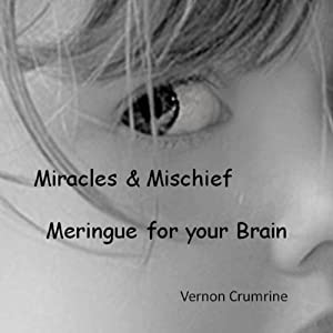 Miracles & Mischief Audiobook
