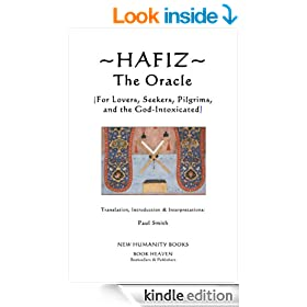 HAFIZ: THE ORACLE (For Lovers, Seekers, Pilgrims, and the God-Intoxicated)