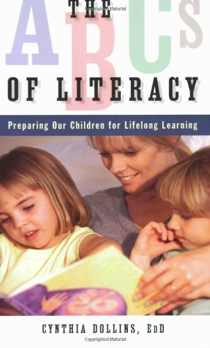 The Abcs Of Literacy: Preparing Our Children For Lifelong Learning