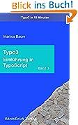 Typo3 Band 3 - TypoScript Einführung