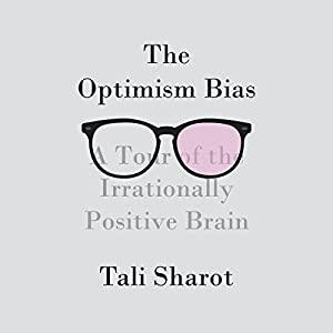 The Optimism Bias Audiobook