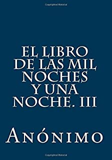 El Libro De Las Mil Noches Y Una Noche (Vol. 3)