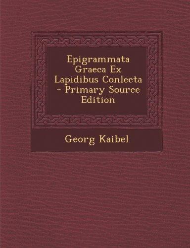 Epigrammata Graeca Ex Lapidibus Conlecta