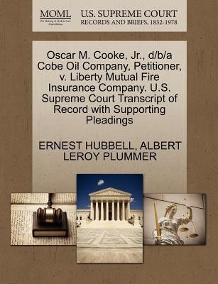 -oscar-m-cooke-jr-d-b-a-cobe-oil-company-petitioner-v-liberty-mutual-fire-insurance-company-us-supre