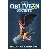 The Oblivion Society ~ Marcus Alexander Hart