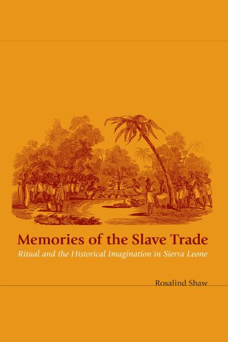Memories of the Slave Trade: Ritual and the Historical...
