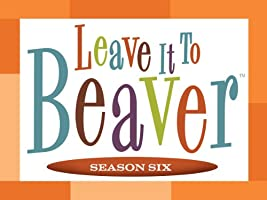 Leave it to Beaver, Season Six