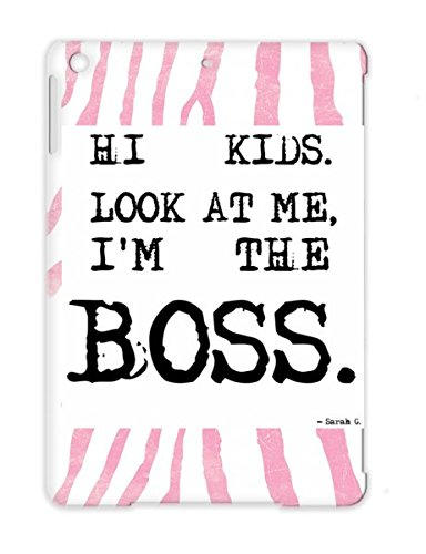 Hi Kids Look At Me Im The Boss Look Baby Family Black For Ipad Air Tpu Cover Case