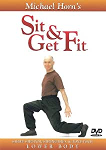 Sit and Get Fit - Lower Body - Exercise for Seniors - by Michael Horn(DVD)