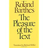 The Pleasure of the Text ~ Roland Barthes