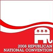 2008 RNC: Alaska Governor Sarah Palin (9/03/08) | [Sarah Palin]