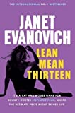 Janet Evanovich Lean Mean Thirteen (Stephanie Plum 13) by Evanovich, Janet First printing of th edition (2008)