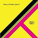 History of Modern [Part I]