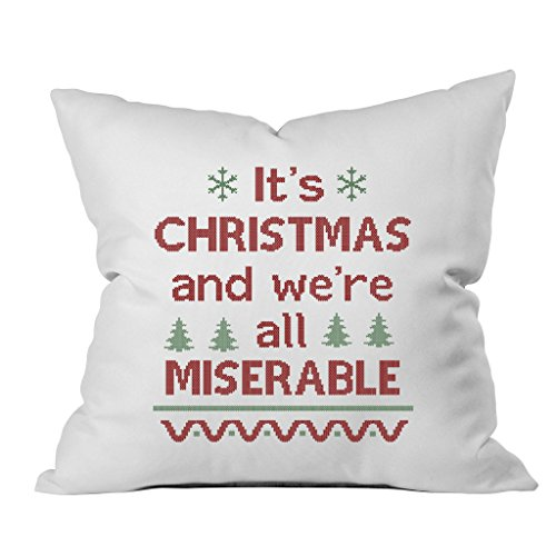 Oh, Susannah It's CHRISTMAS and we're all MISERABLE Christmas Throw Pillow Cover (1 18 x 18 Inch, Green, Red) (No Sew Hockey Blanket compare prices)