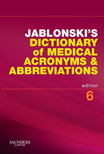 Jablonski'S Dictionary Of Medical Acronyms & Abbreviations (Dictionary Of Medical Acronyms & Abbreviations (W/Cd))