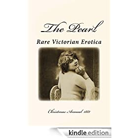 The Pearl - Rare Victorian Erotica: Christmas Annual 1881 - Illustrated