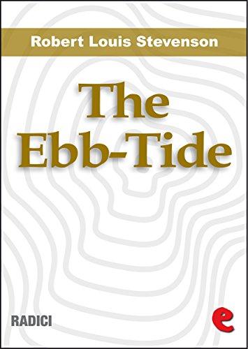 Stevenson, R. L. - The Ebb-Tide: A Trio And Quartette (Radici)