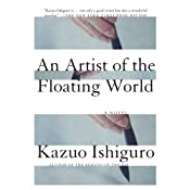 An Artist of the Floating World | [Kazuo Ishiguro]