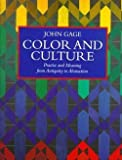 img - for John Gage: Color and Culture : Practice and Meaning from Antiquity to Abstraction (Paperback); 1999 Edition book / textbook / text book