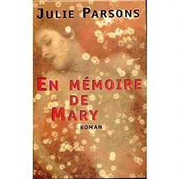 En mémoire de Mary