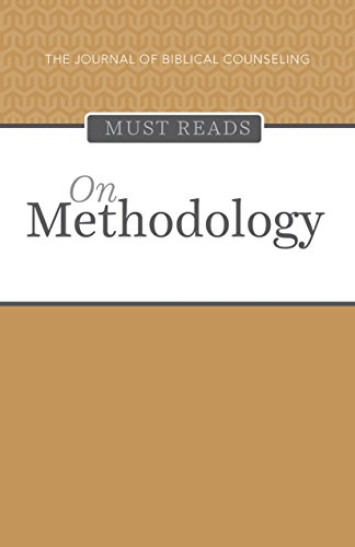 the-journal-of-biblical-counseling-must-reads-on-methodolgy-english-edition