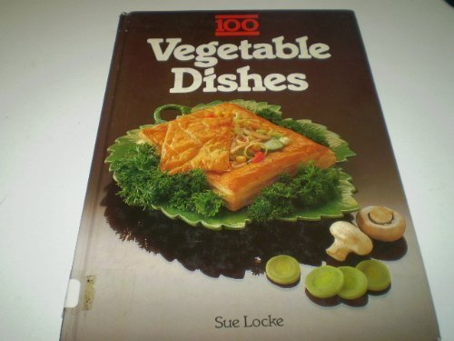 100 Vegetable Dishes