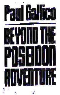 Beyond the Poseidon adventure, Paul Gallico