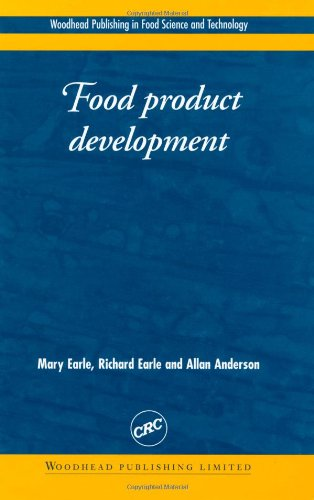 Food Product Development: Maximizing Success (Woodhead Publishing Series In Food Science, Technology And Nutrition)