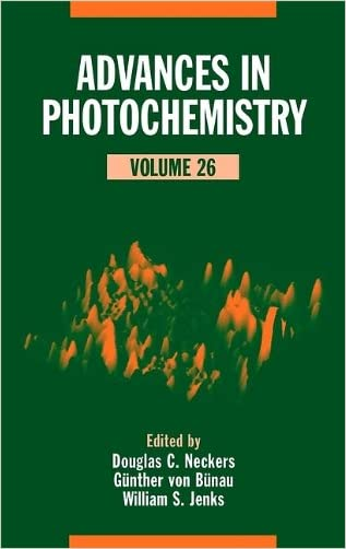 Advances in Photochemistry (Volume 26) written by Douglas C. Neckers