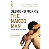 The Naked Man: A study of the male bodyby Desmond Morris