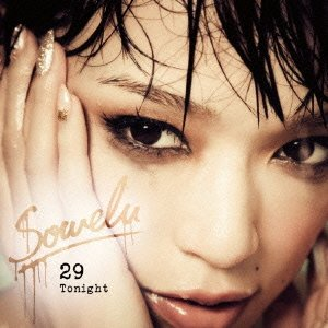 Sowelu 29_Tonight