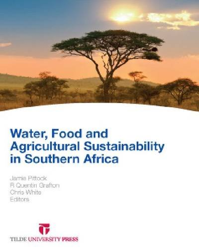 Water, Food and Agricultural Sustainability in Southern Africa
