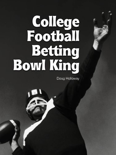 College Football Betting Bowl King (2011- 2012)
