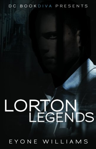 Lorton Legends (Dc Bookdiva Presents)