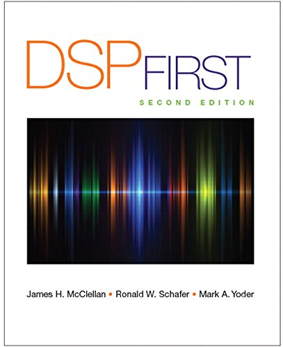 Pdf online free dsp first 2nd edition by james h mcclellan dsp first 2nd edition by james h mcclellan ronald schafer mark yoder fandeluxe Gallery