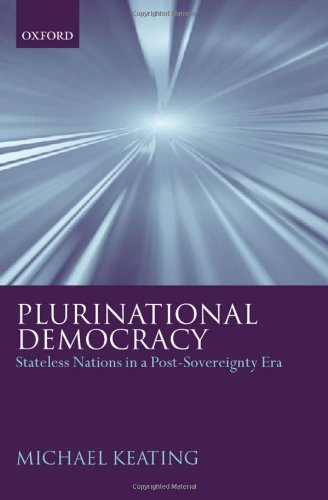 Plurinational Democracy: Stateless Nations in a Post-Sovereignty Era