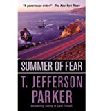 Summer of Fear (0312952376) by T. Jefferson Parker