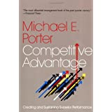 Competitive Advantageby Michael E. Porter