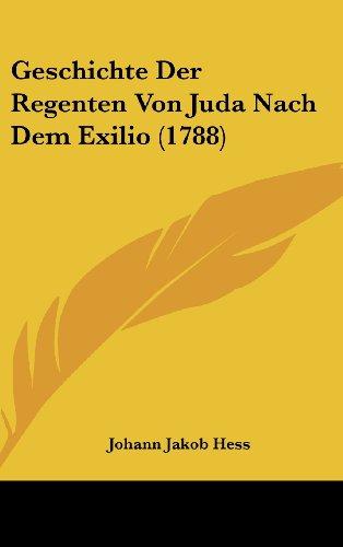 Geschichte Der Regenten Von Juda Nach Dem Exilio (1788)