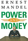 Power and Money: A Marxist Theory of Bureaucracy (0860915484) by Ernest Mandel