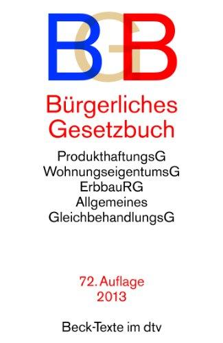 Bürgerliches Gesetzbuch BGB: mit Allgemeinem Gleichbehandlungsgesetz, BeurkundungsG, BGB-Informationspflichten-Verordnung, Einführungsgesetz
