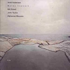Arild Andersen, John Taylor, Bill Frisell, Alphonse Mouzon